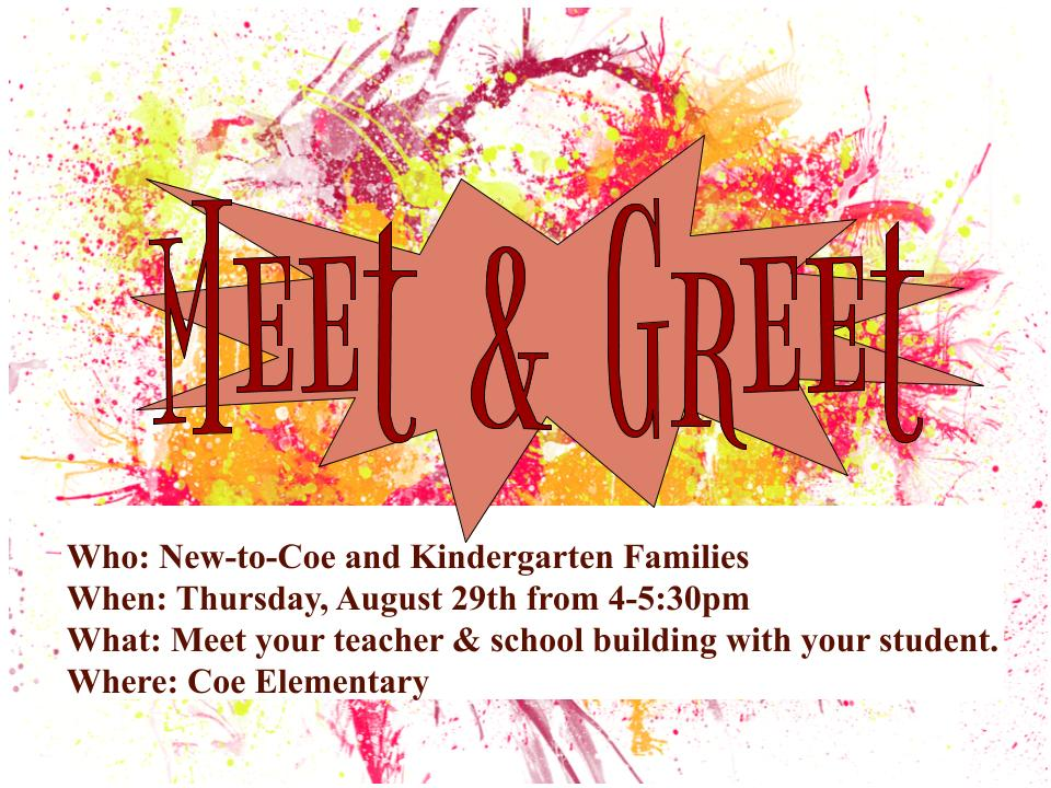 New-to-Coe and Kindergarten Meet & Greet @ Coe Elementary School